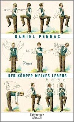 Der Körper meines Lebens - Pennac, Daniel
