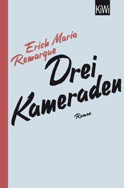 Drei Kameraden - Remarque, Erich Maria