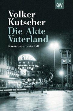 Die Akte Vaterland / Kommissar Gereon Rath Bd.4