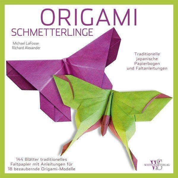 Origami von Michael G. LaFosse; Richard Alexander; Greg ... - photo#42