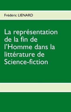 La représentation de la fin de lhomme dans la littérature de Science-fiction