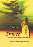 Trance - Scharlatane und Schamanen (eBook, ePUB)