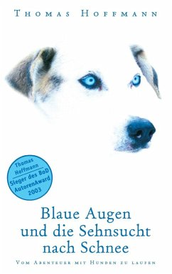 Blaue Augen und die Sehnsucht nach Schnee (eBook, ePUB) - Thomas Hoffmann
