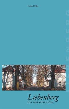 Liebenberg - Ein verkauftes Dorf (eBook, ePUB)