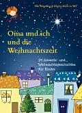 Oma und ich und die Weihnachtszeit (eBook, ePUB)