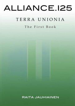 Alliance.125: Terra Unionia (eBook, ePUB)