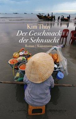 Der Geschmack der Sehnsucht - Thúy, Kim