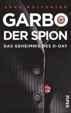 Garbo, der Spion - Molfenter, Arne