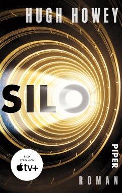 Silo / Silo Trilogie Bd.1 - Howey, Hugh