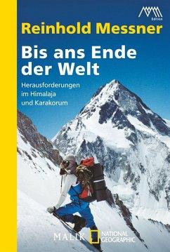 Bis ans Ende der Welt - Messner, Reinhold