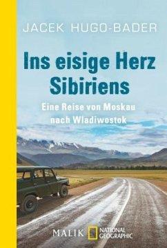Ins eisige Herz Sibiriens - Hugo-Bader, Jacek