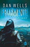 Fragmente / Partials Bd.2