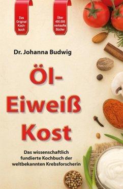 Öl-Eiweiß Kost - Budwig, Johanna