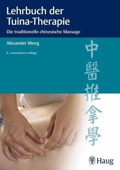 Lehrbuch der Tuina-Therapie (eBook, PDF) - Meng, Alexander