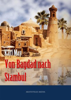 Von Bagdad nach Stambul (eBook, ePUB) - May, Karl