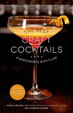 The Best Craft Cocktails & Bartending with Flair (eBook, ePUB)