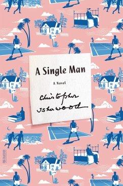 A Single Man (eBook, ePUB) - Isherwood, Christopher