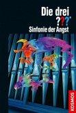 Sinfonie der Angst / Die drei Fragezeichen Bd.176