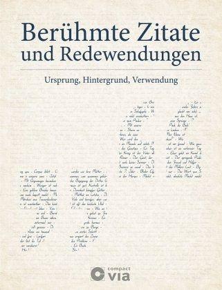 Berühmte Zitate Und Redewendungen   Pöppelmann, Christa