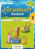 Deutsch Ferienheft 3. Klasse. Volksschule - Fit ins neue Schuljahr