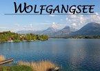 Der Wolfgangsee - Ein Bildband