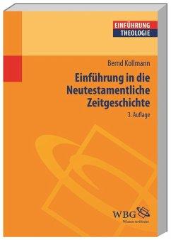 Einführung in die Neutestamentliche Zeitgeschichte - Kollmann, Bernd