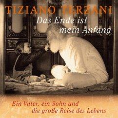 Das Ende ist mein Anfang (MP3-Download) - Terzani, Tiziano