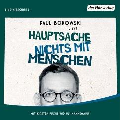 Hauptsache nichts mit Menschen (MP3-Download) - Bokowski, Paul