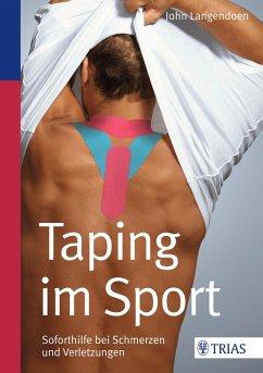Taping im Sport (eBook, PDF) - Langendoen, John