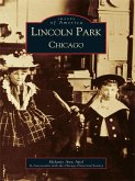 Lincoln Park, Chicago (eBook, ePUB)