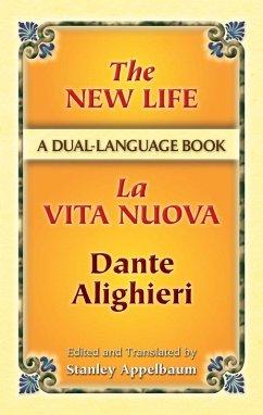 The New Life/La Vita Nuova (eBook, ePUB) - Dante Alighieri