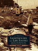 Lighthouses and Life Saving along the Maine and New Hampshire Coast (eBook, ePUB)