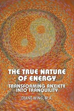The True Nature of Energy (eBook, ePUB)