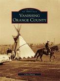 Vanishing Orange County (eBook, ePUB)
