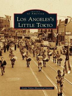 Los Angeles's Little Tokyo (eBook, ePUB) - Little Tokyo Historical Society