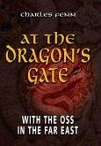 At the Dragon's Gate (eBook, ePUB)