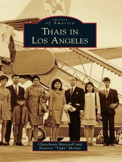 Thais in Los Angeles (eBook, ePUB) - Martorell, Chanchanit