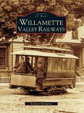 Willamette Valley Railways (eBook, ePUB)