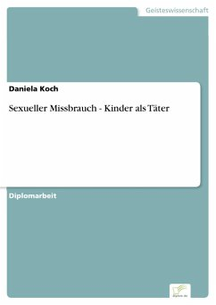 Sexueller Missbrauch - Kinder als Täter (eBook, PDF) - Koch, Daniela