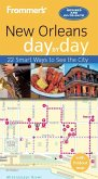 Frommer's New Orleans day by day (eBook, ePUB)