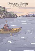 Paddling North (eBook, ePUB)