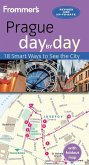 Frommer's Prague day by day (eBook, ePUB)