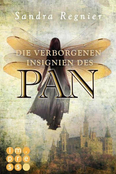 Die verborgenen Insignien des Pan / Pan-Trilogie Bd.3 (eBook, ePUB) - Regnier, Sandra
