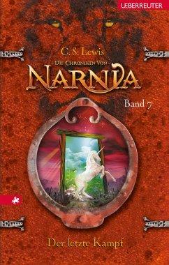 Der letzte Kampf / Die Chroniken von Narnia Bd.7