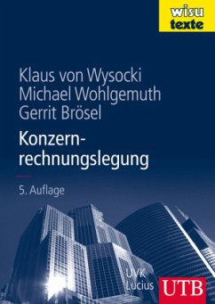 Konzernrechnungslegung - Wysocki, Klaus von; Wohlgemuth, Michael; Brösel, Gerrit