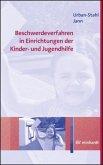 Beschwerdeverfahren in Einrichtungen der Kinder- und Jugendhilfe