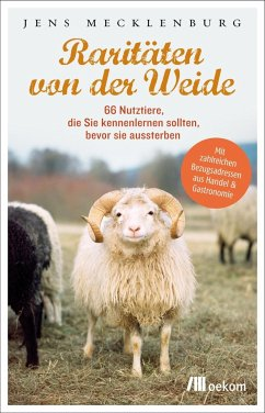 Raritäten von der Weide - Mecklenburg, Jens