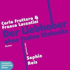 Der Liebhaber ohne festen Wohnsitz, 5 Audio-CDs - Fruttero, Carlo; Lucentini, Franco