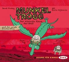 Der kleinste Riese der Welt und der große Drachenflug / Munkel Trogg Bd.3 (3 Audio-CDs) - Foxley, Janet