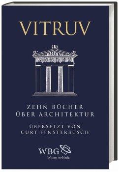 Zehn Bücher über Architektur - Vitruvius Pollio, Marcus